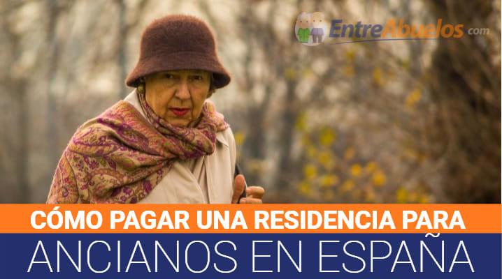 Cómo se paga una residencia de ancianos en España: Ayudas económicas y Programa pensium