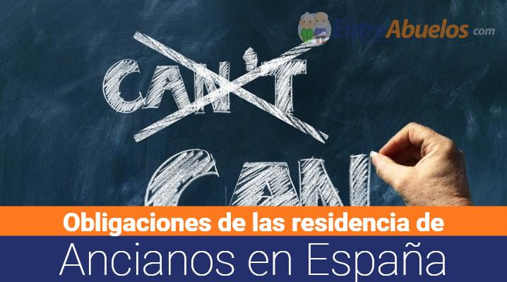 Obligaciones de las Residencias de Ancianos en España: Normativa legal