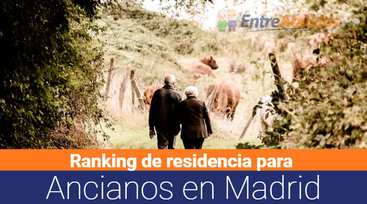 Ranking de residencias ancianos en Madrid