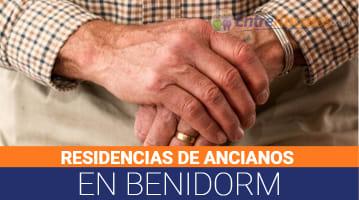 Residencias de Ancianos en Benidorm