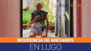 Residencias de Ancianos en Lugo