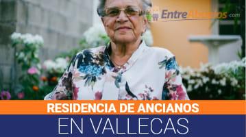 Residencias de Ancianos en Vallecas