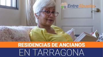 Residencias de Ancianos en Tarragona