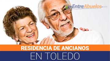 Residencias de Ancianos en Toledo