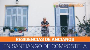 Residencias de Ancianos en Santiago de Compostela